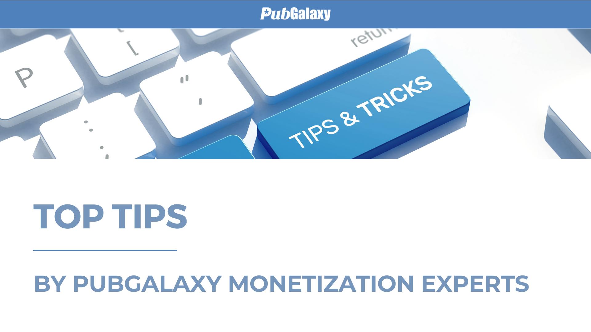 Top 10 Monetization Tips